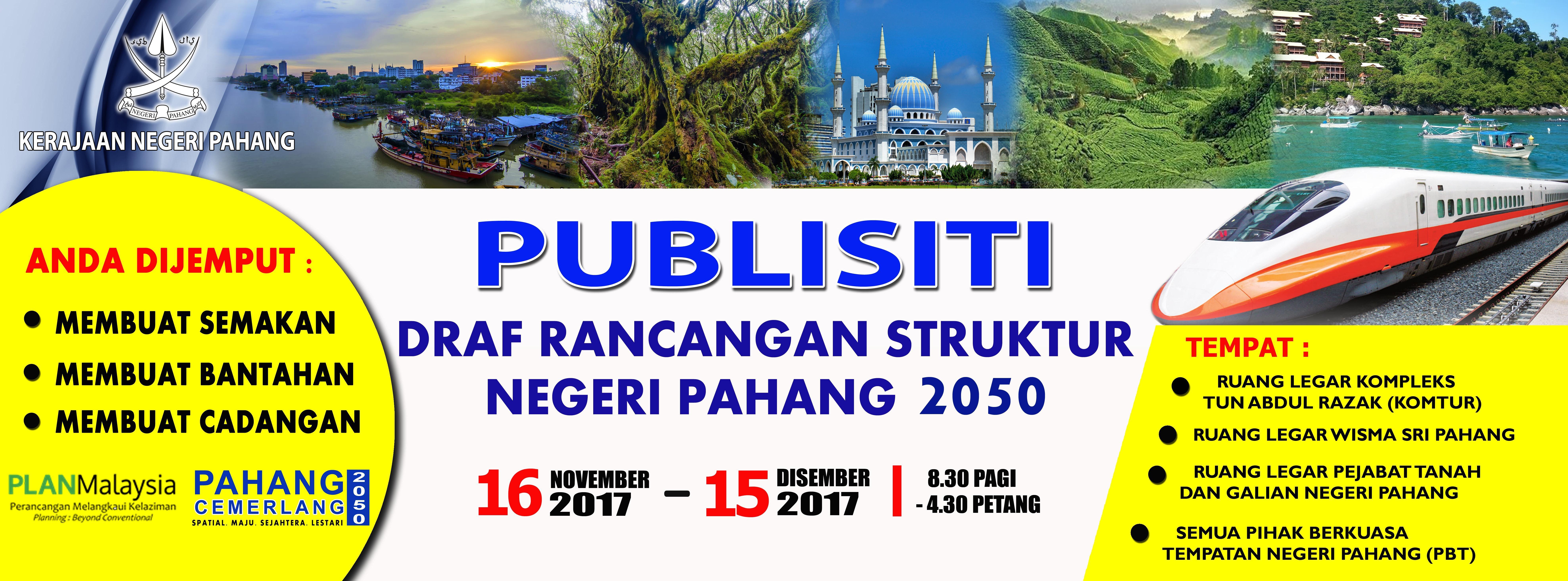 Publisiti Deraf Rancangan Struktur Pahang 2050